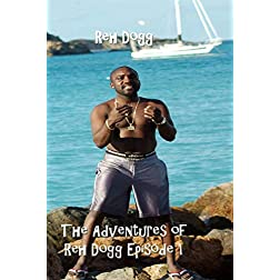 The Adventures of Reh Dogg Episode 1