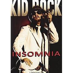 Kid Rock: Insomnia Unauthorized