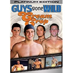 Guys Gone Wild: Cream of the Crop - Platinum Editi
