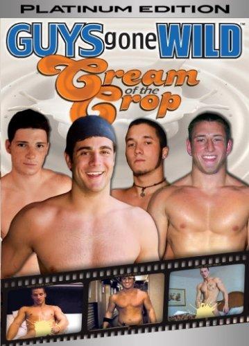Guys Gone Wild: Cream of the Crop - Platinum Editi