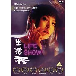 Life Show AKA Sheng Huo Xiu