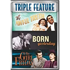 The Awful Truth/Born Yesterday/His Girl Friday