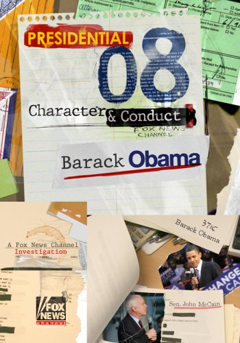 2008 Presidential Character & Conduct: Barack Obama