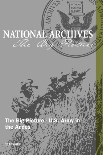 The Big Picture - U.S. Army in the Andes