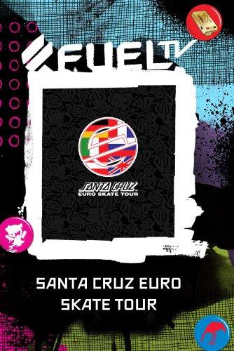 Santa Cruz Euro Skate Tour