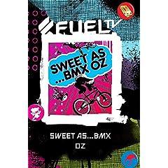 Sweet As...BMX Oz