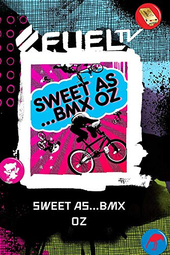 Sweet As...BMX Oz