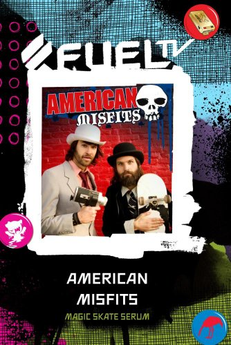 American Misfits - Magic Skate Serum