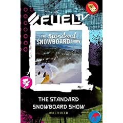 The Standard Snowboard Show - Mitch Reed