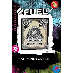 Surfing Favela