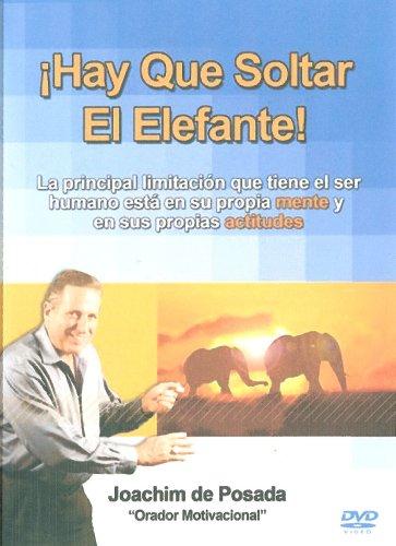 Hay Que Soltar el Elefante