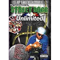 The Adventures of... Street Dogg Unlimited