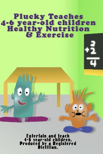 Plucky Teaches 4-6 y/o children Healthy Nutrition & Exercise