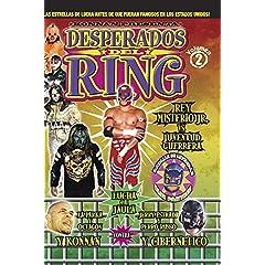 Desperados Del Ring: Volume 2