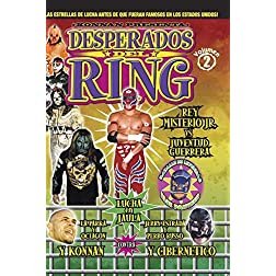 Desperados Del Ring: Volume 2