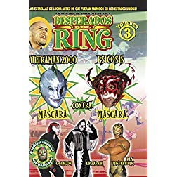 Desperados Del Ring: Volume 3