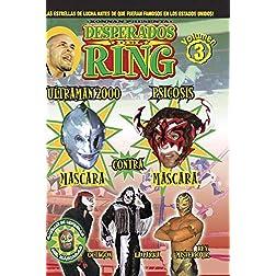 Desperados Del Ring: Volume 3