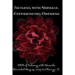 Satsang with Nirmala: Experiencing Oneness