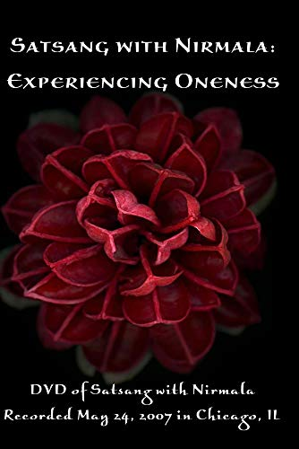 Satsang with Nirmala: Experiencing Oneness