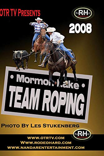 2008 Ultimate Mormon Lake Team Roping