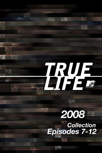 True Life 2008 Collection, Episodes 7-12