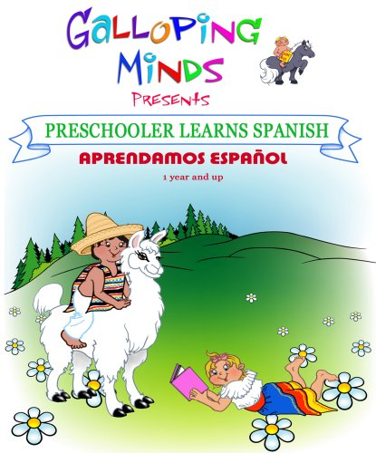 Galloping Minds -Preschooler Learns Spanish - Aprendamos Espa�ol