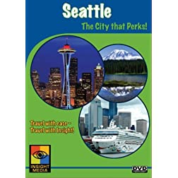 Seattle: The City that Perks (Great City Guides Travel Series)