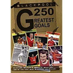 Blackpool Fc 250 Greatest Goals