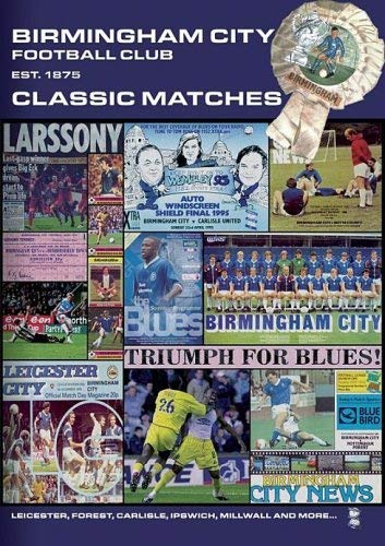 Birmingham City Classic Matches