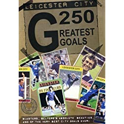 Leicester City 250 Greatest Goals