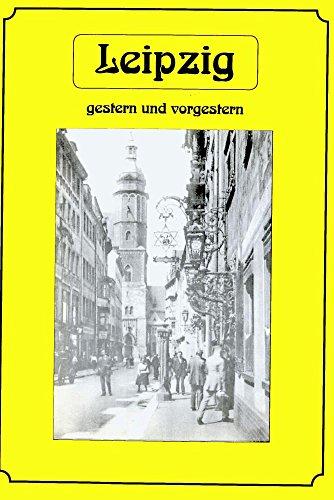 Streiflichter aus dem alten Leipzig