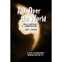 All Over the World: Sri Lanka with Doug & Yoga