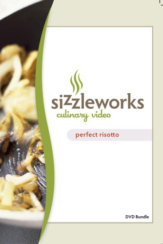 Sizzleworks Culinary Video: Perfect Risotto