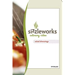 Sizzleworks Culinary Video: Salad Dressings