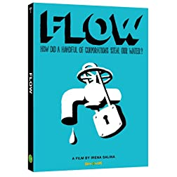 Flow (aka- Flow:For Love of Water)