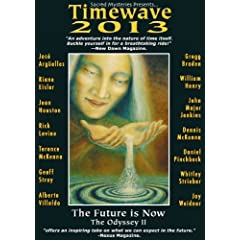 Timewave 2013- The Future Is Now; The Odyssey Two