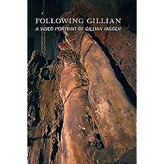 Following Gillian: A Video Portrait of Gillian Jagger