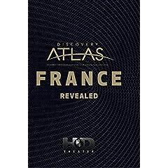 Discovery Atlas: France Revealed
