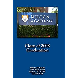 Milton Academy Graduation 2008