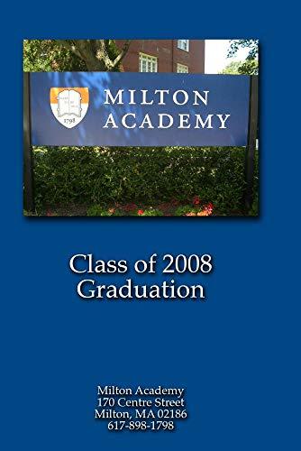 Milton Academy Graduation 2008