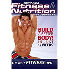 Optimum Fitness & Nutrition with Aric Sudicky - The #1 Workout DVD
