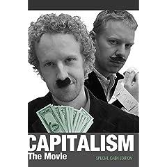 Capitalism - The Movie