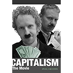 Capitalism - The Movie