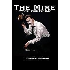 "The Mime ""Warehouse Jumble"" Featuring Christian Ackerman"