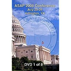 [08-01] ASAP 2008 Conference - Arlington, VA (DVD 1)
