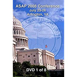 [08-01] ASAP 2008 Conference - Arlington, VA (DVD 1)