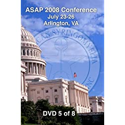 [08-05] ASAP 2008 Conference - Arlington, VA (DVD 5)