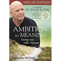 Ambition to Meaning: Finding Your Life's Purposes, expanded version