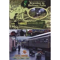 Rutland Remnants 4: Brandon to Bellows Falls (Vermont)