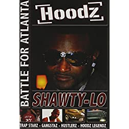 Hoodz DVD: Shawty - Fight for Atlanta